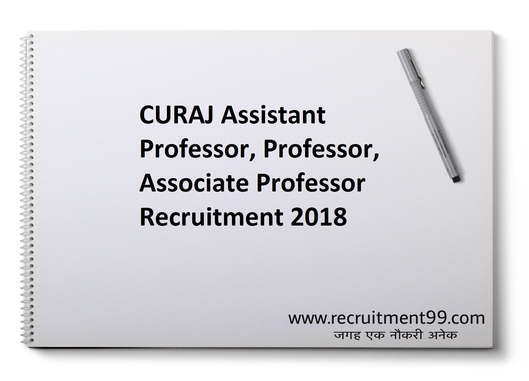 CURAJ Assistant Professor Professor Associate Professor Recruitment Admit Card Result 2018