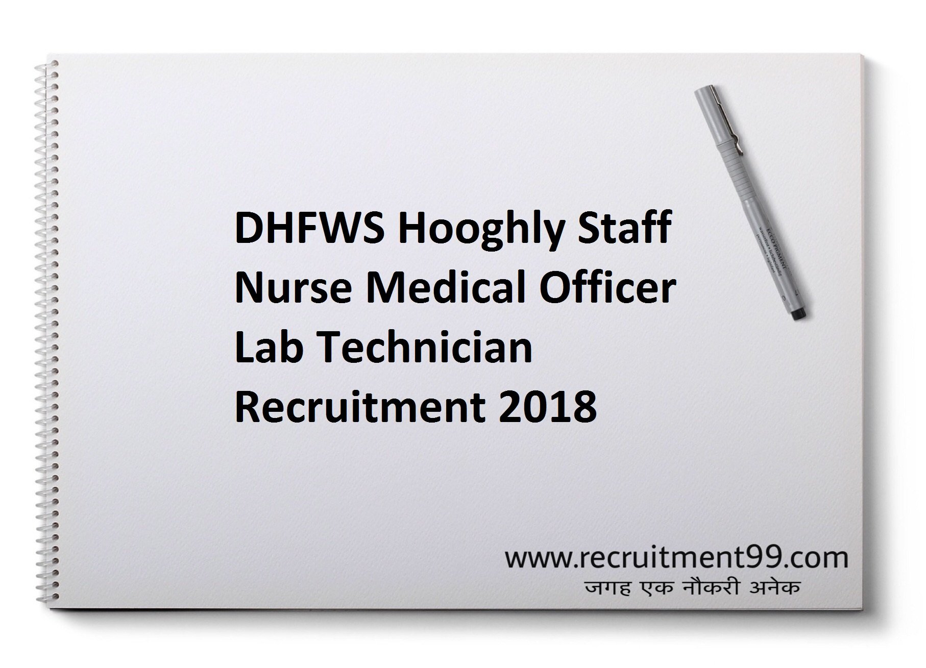DHFWS Hooghly Staff Nurse Medical Officer Lab Technician Recruitment Admit Card Result 2018