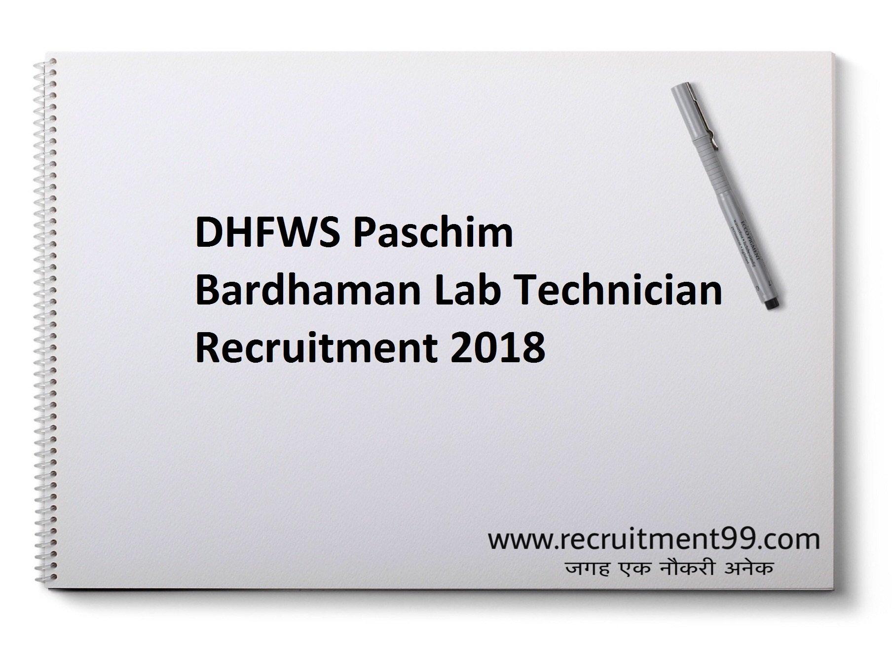 DHFWS Paschim Bardhaman Recruitment Lab Technician Admit Card Result 2018