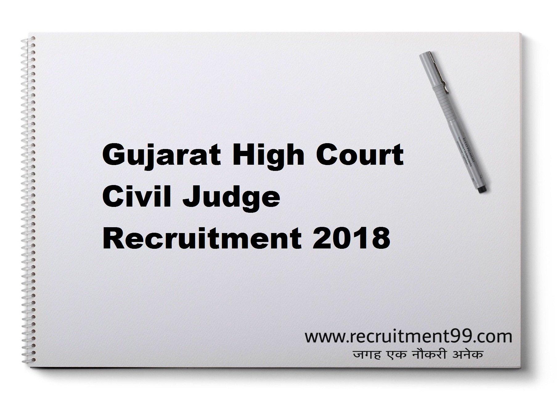 Gujarat High Court Civil Judge Recruitment Admit Card Result 2018