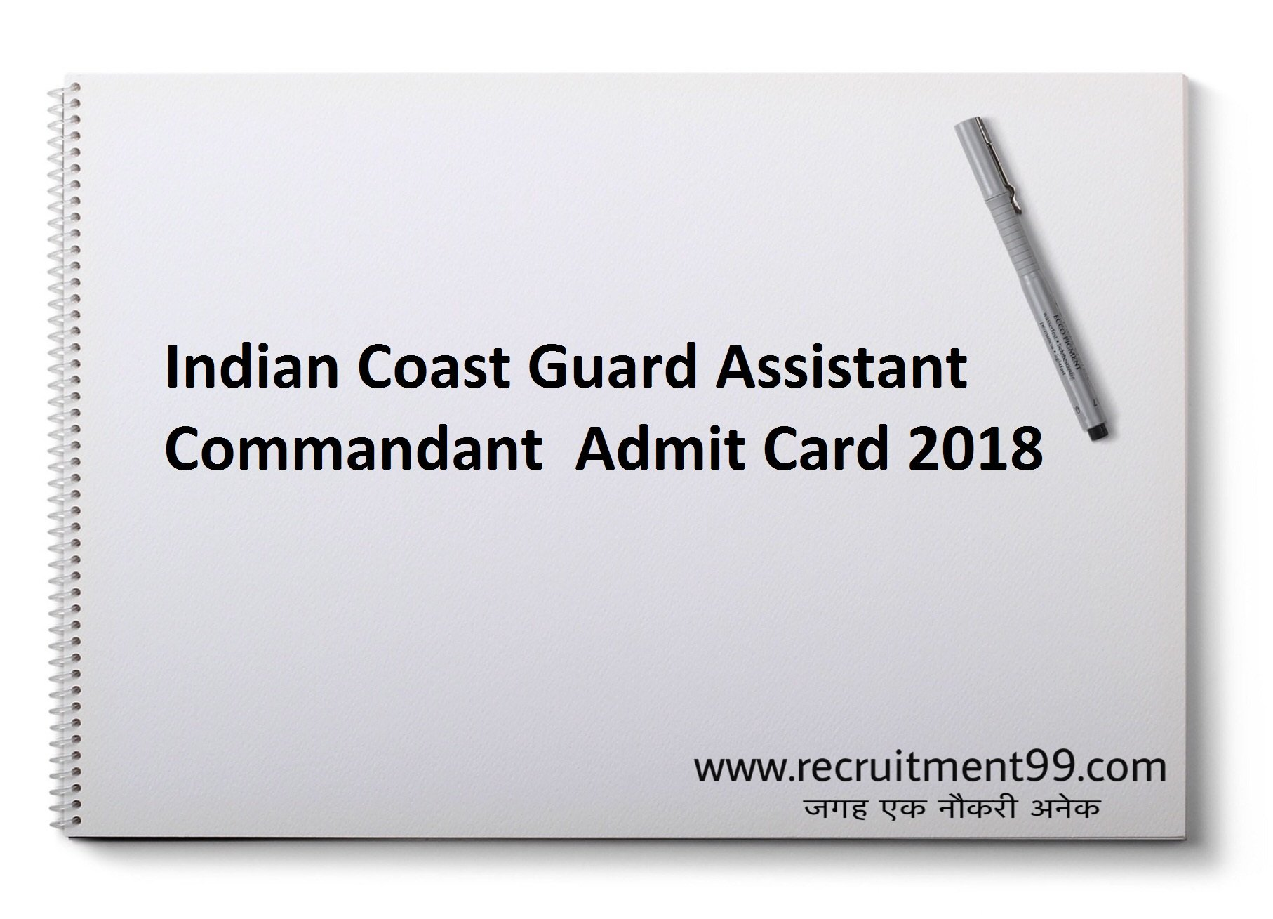 Indian Coast Guard Assistant Commandant Recruitment Admit Card Result 2018