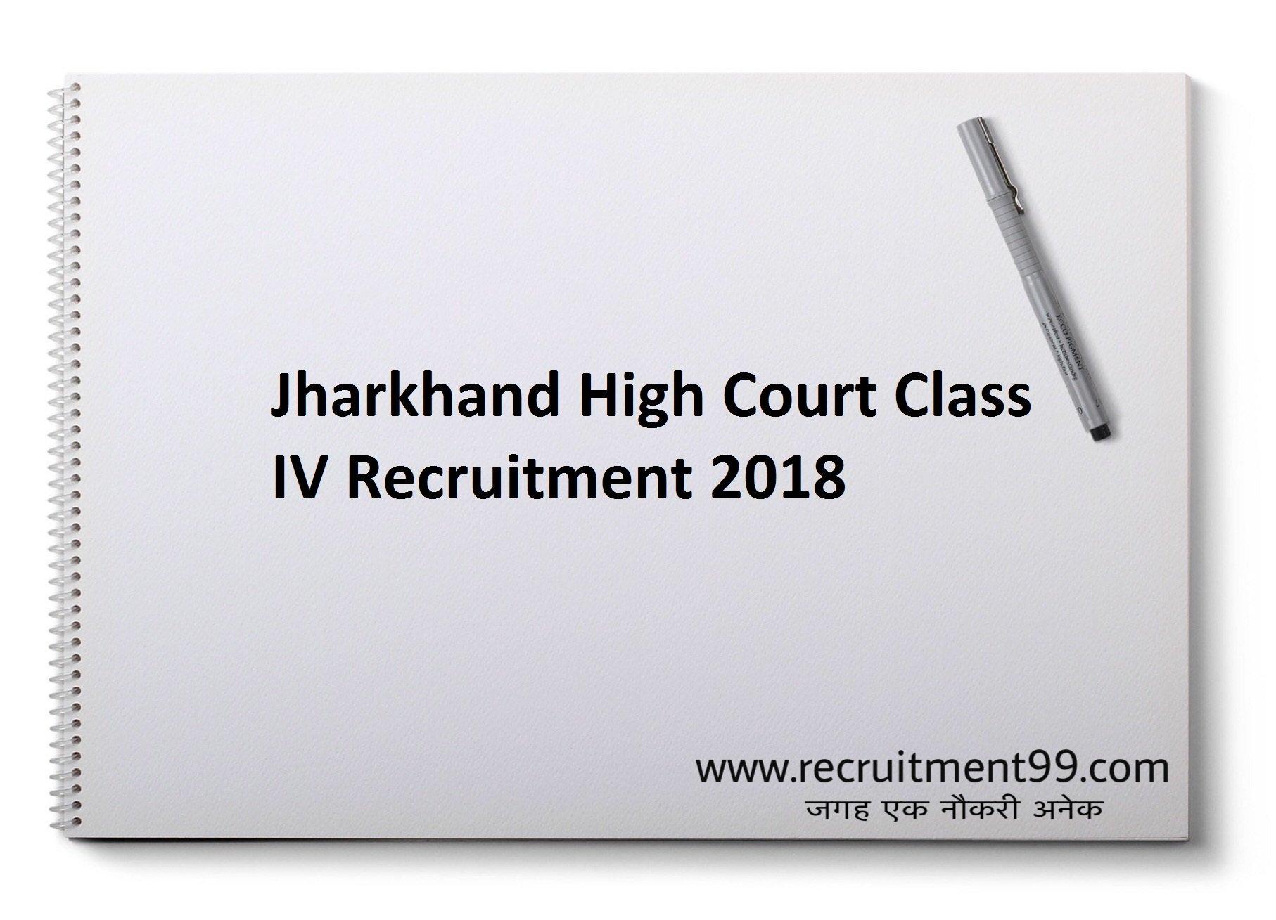 Jharkhand High Court Class IV Recruitment Admit Card Result 2018