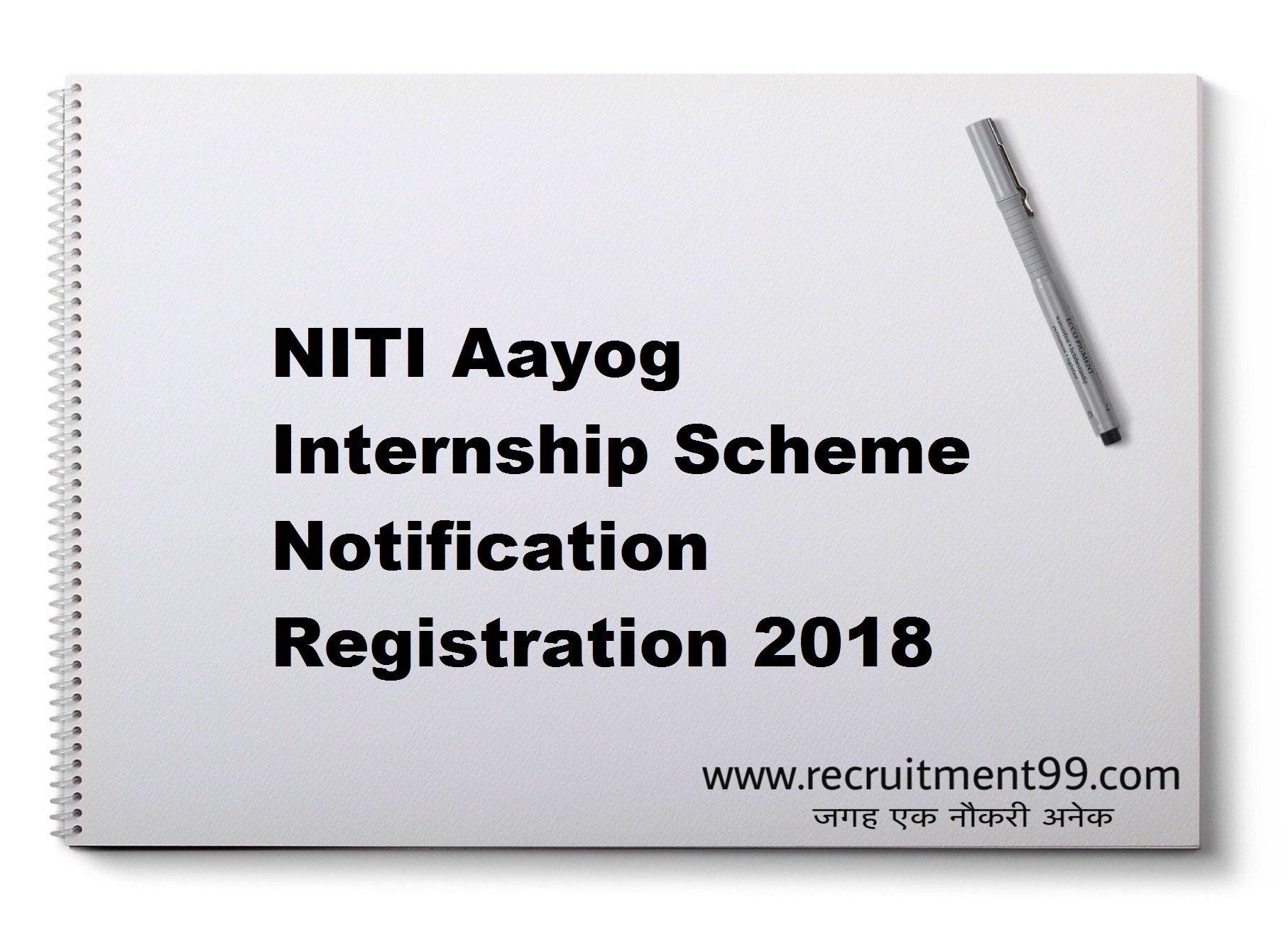 NITI Aayog Internship Scheme Notification Registration 2018