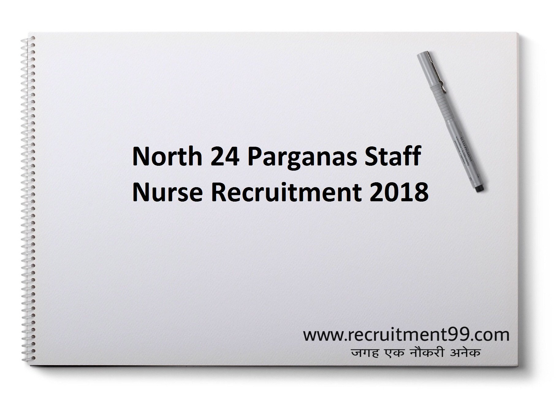 North 24 Parganas Staff Nurse Recruitment Admit Card Result 2018