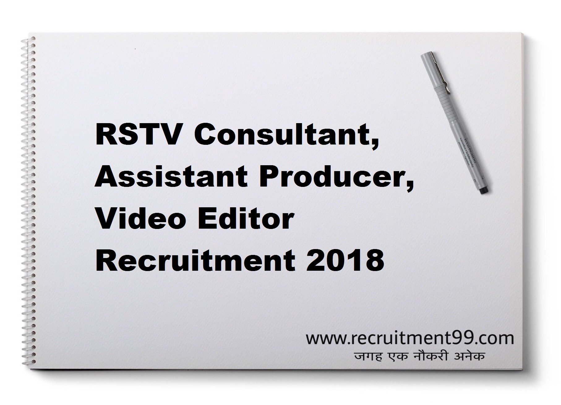 RSTV Consultant Assistant Producer Video Editor Recruitment Admit Card & Result 2018