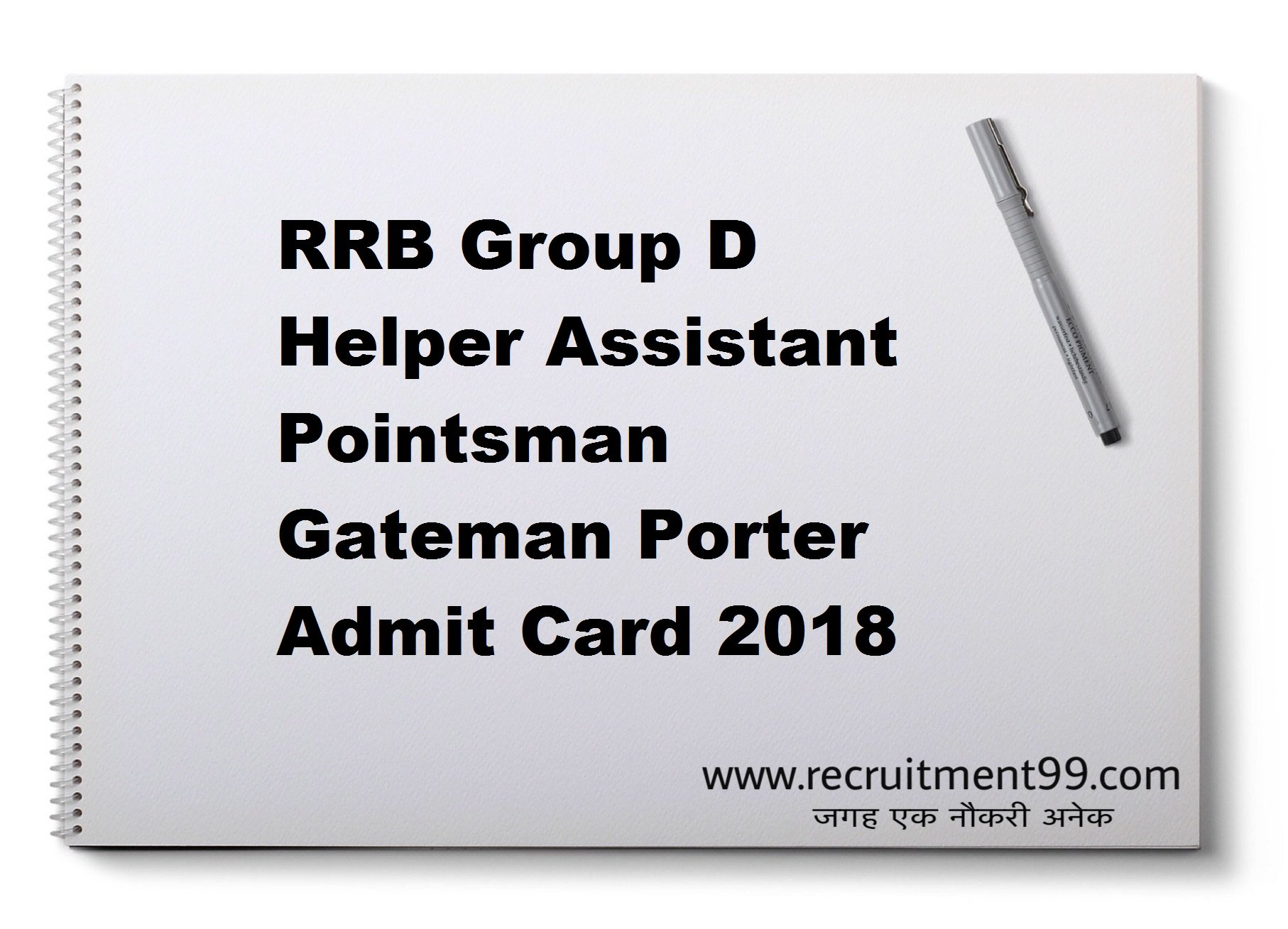 RRB Group D Helper Assistant Pointsman Gateman Porter Recruitment Admit Card Result 2018