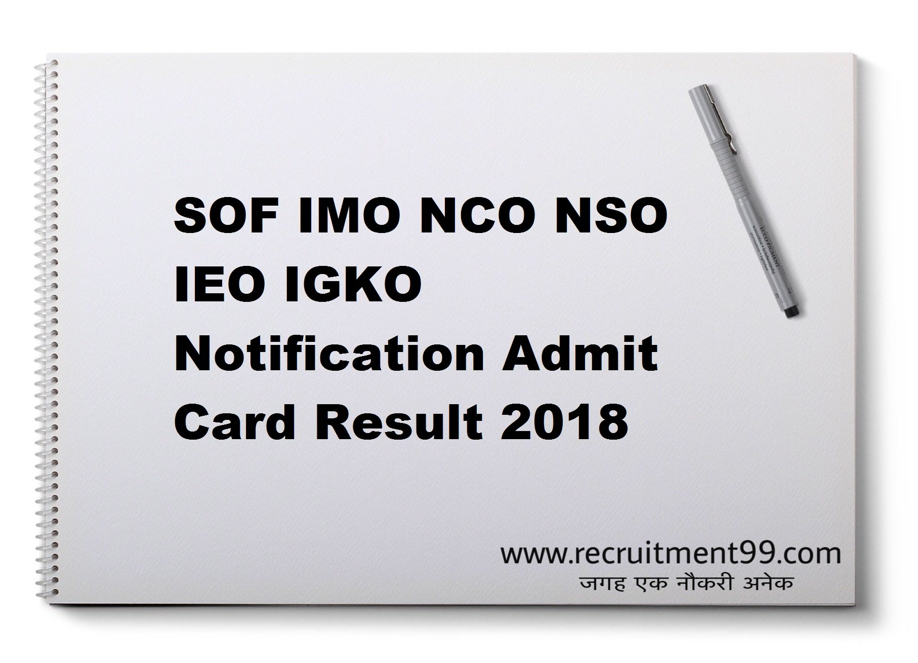 SOF IMO NCO NSO IEO IGKO Notification Admit Card Result 2018