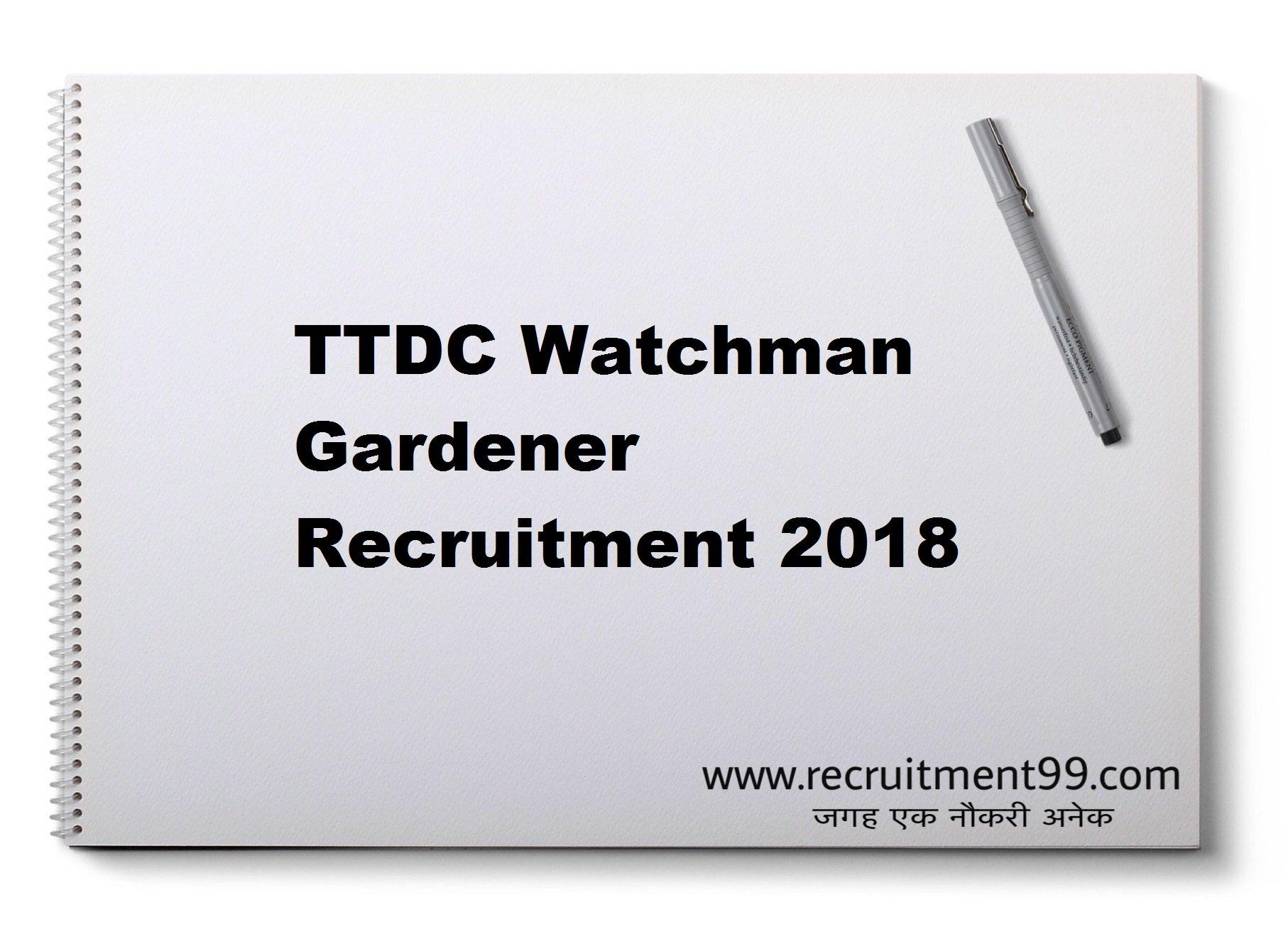 TTDC Gardener Watchman Recruitment Admit Card & Result 2018