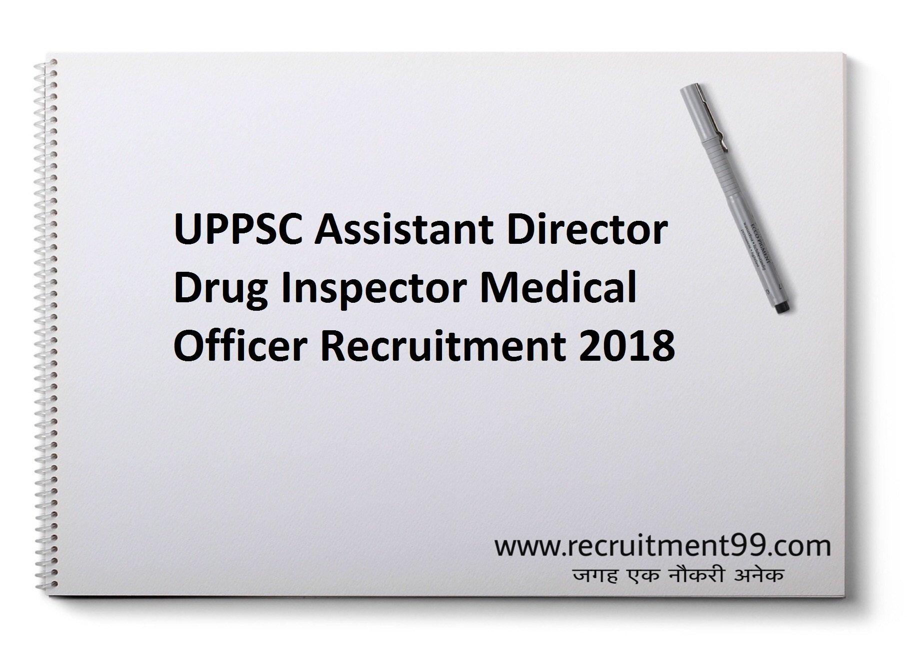 UPPSC Assistant Director Drug Inspector Medical Officer Recruitment Admit Card Result 2018