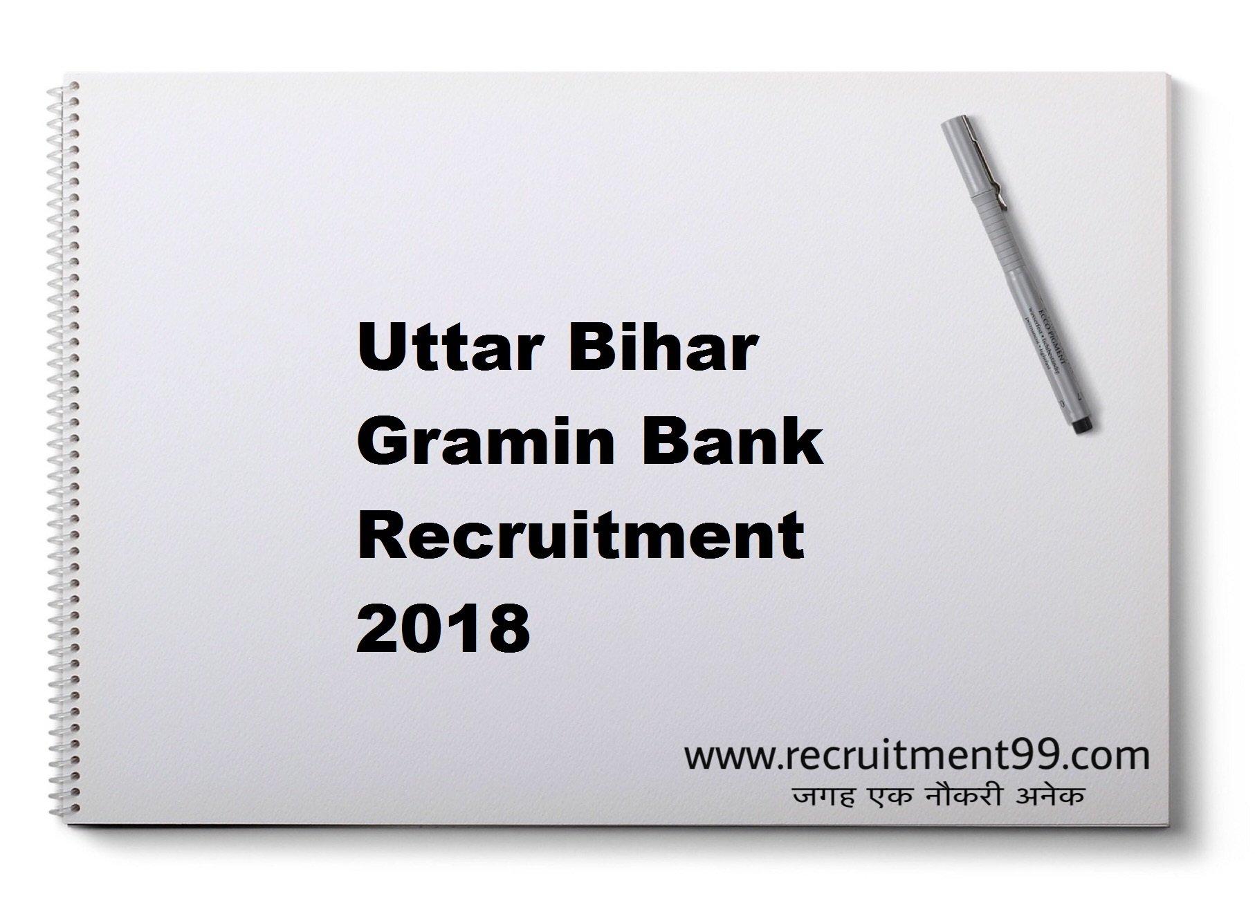 Uttar Bihar Gramin Bank Online Office Assistant & Officer Scale Recruitment 2018