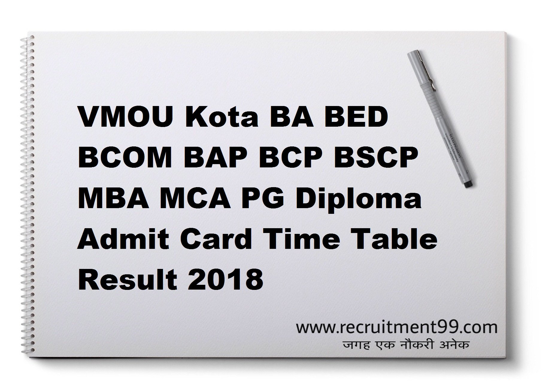 VMOU Kota BA BED BCOM BAP BCP BSCP MBA MCA PG Diploma Admit Card Time Table Result 2018