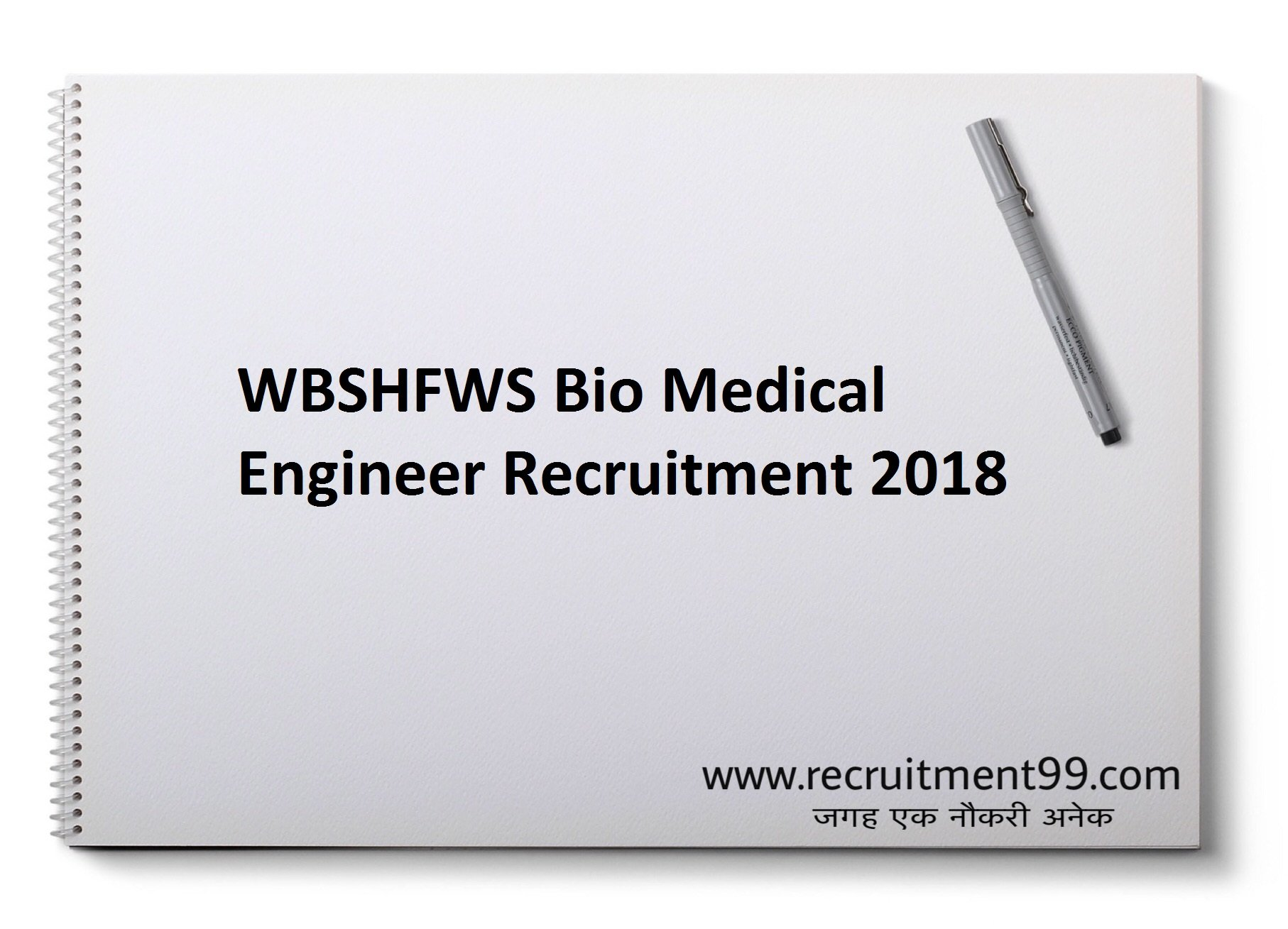 WBSHFWS Bio Medical Engineer Recruitment Admit Card Result 2018