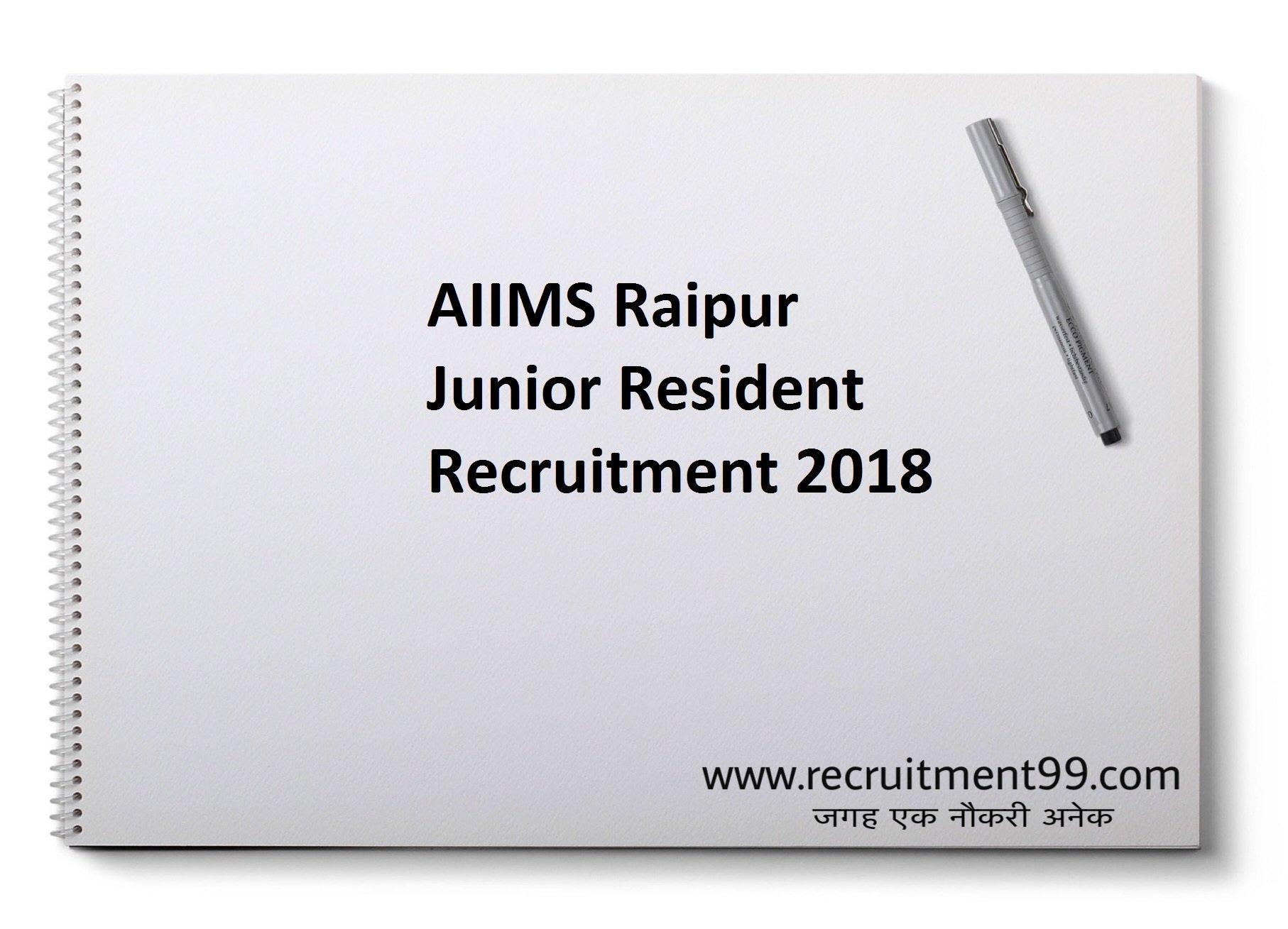 AIIMS Raipur Junior Resident Recruitment Admit Card Result 2018