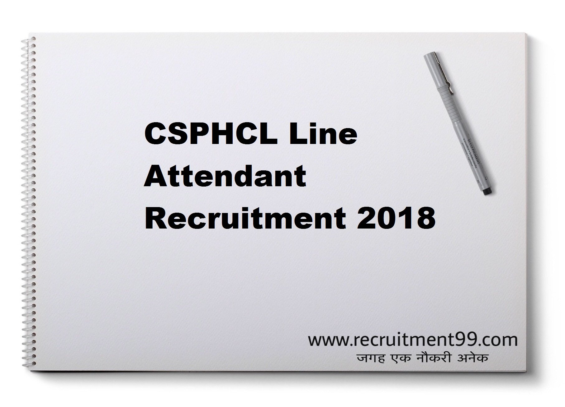 CSPHCL Line Attendant Recruitment Admit Card Result 2018