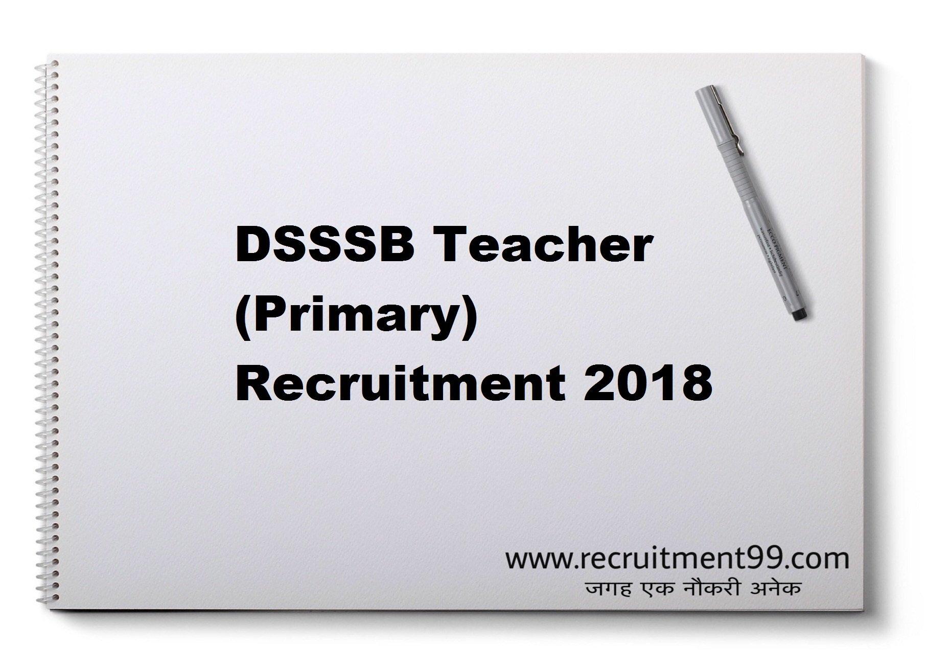 DSSSB Teacher (Primary) Recruitment Admit Card Result 2018