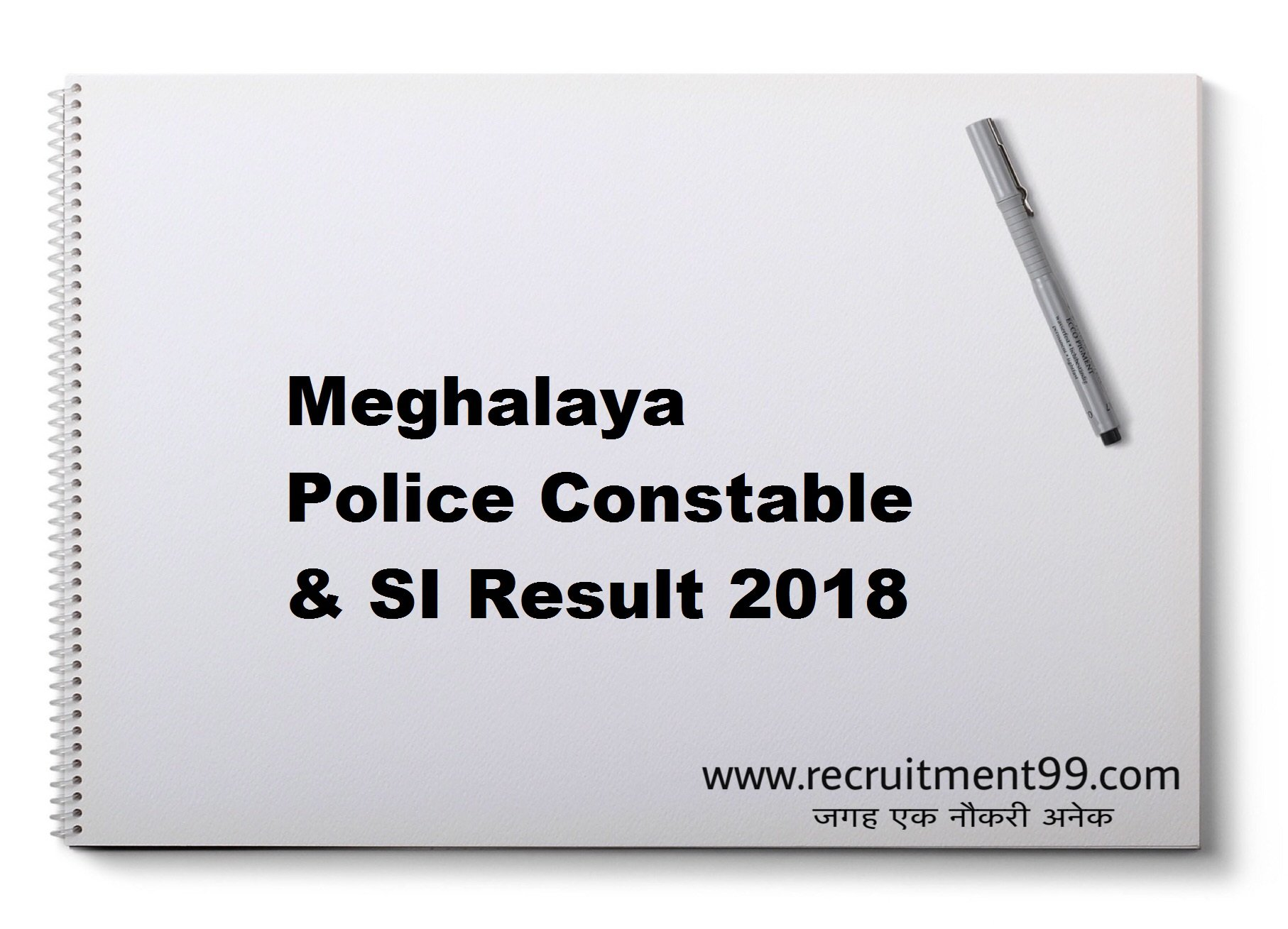 Meghalaya Police Constable & SI Recruitment Admit Card Result 2019