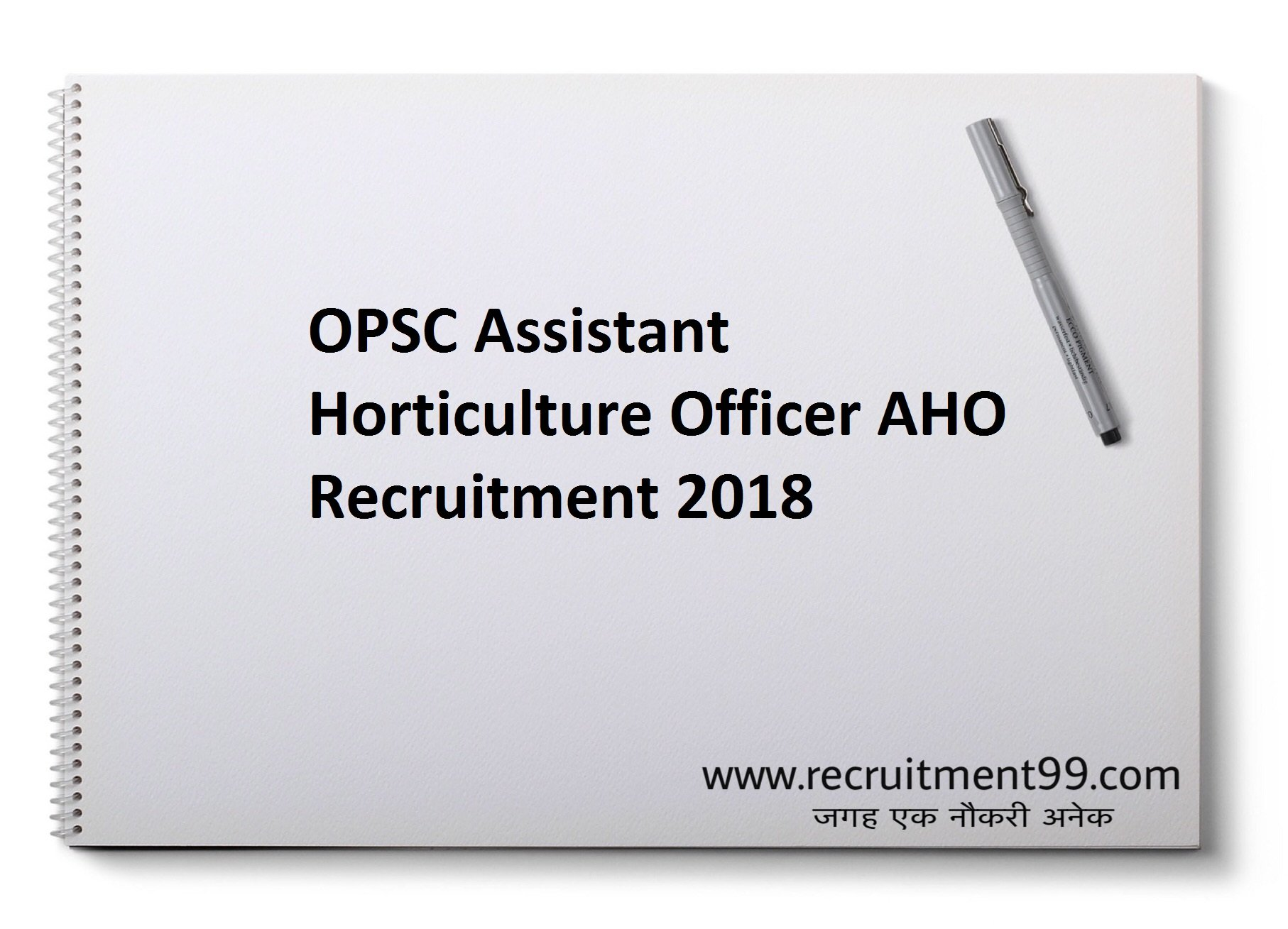 OPSC Assistant Horticulture Officer AHO Recruitment Admit Card Result 2018
