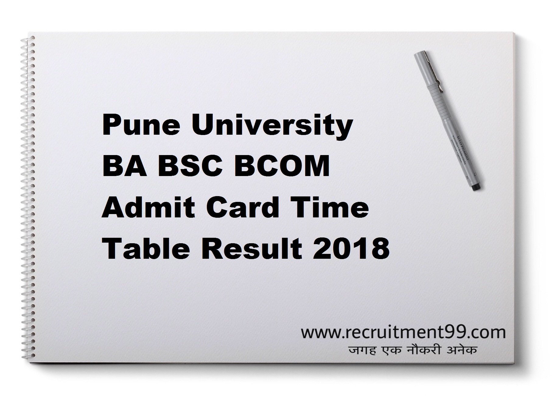 Pune University BA BSC BCOM Admit Card Time Table Result 2018