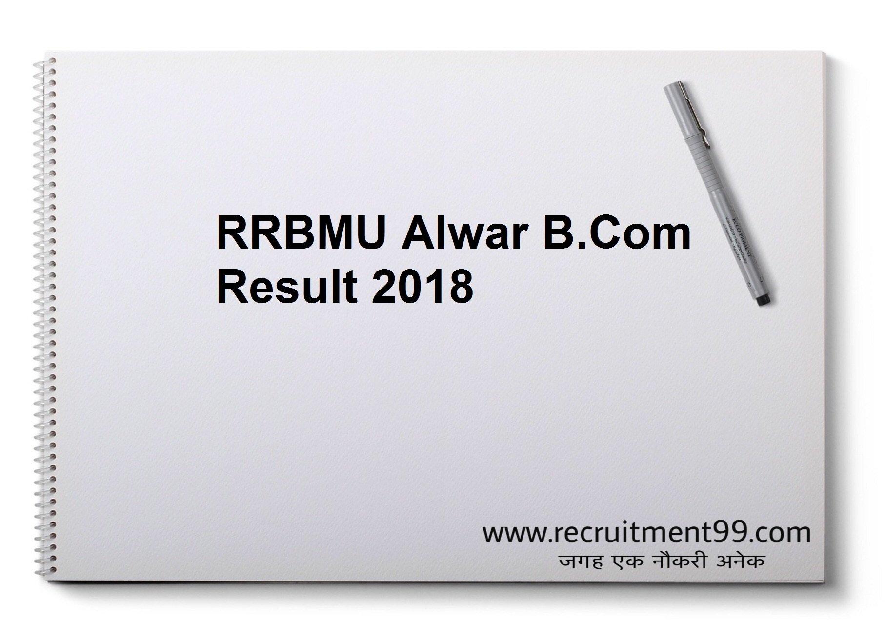 RRBMU Alwar BCom 1st 2nd 3rd Result 2018