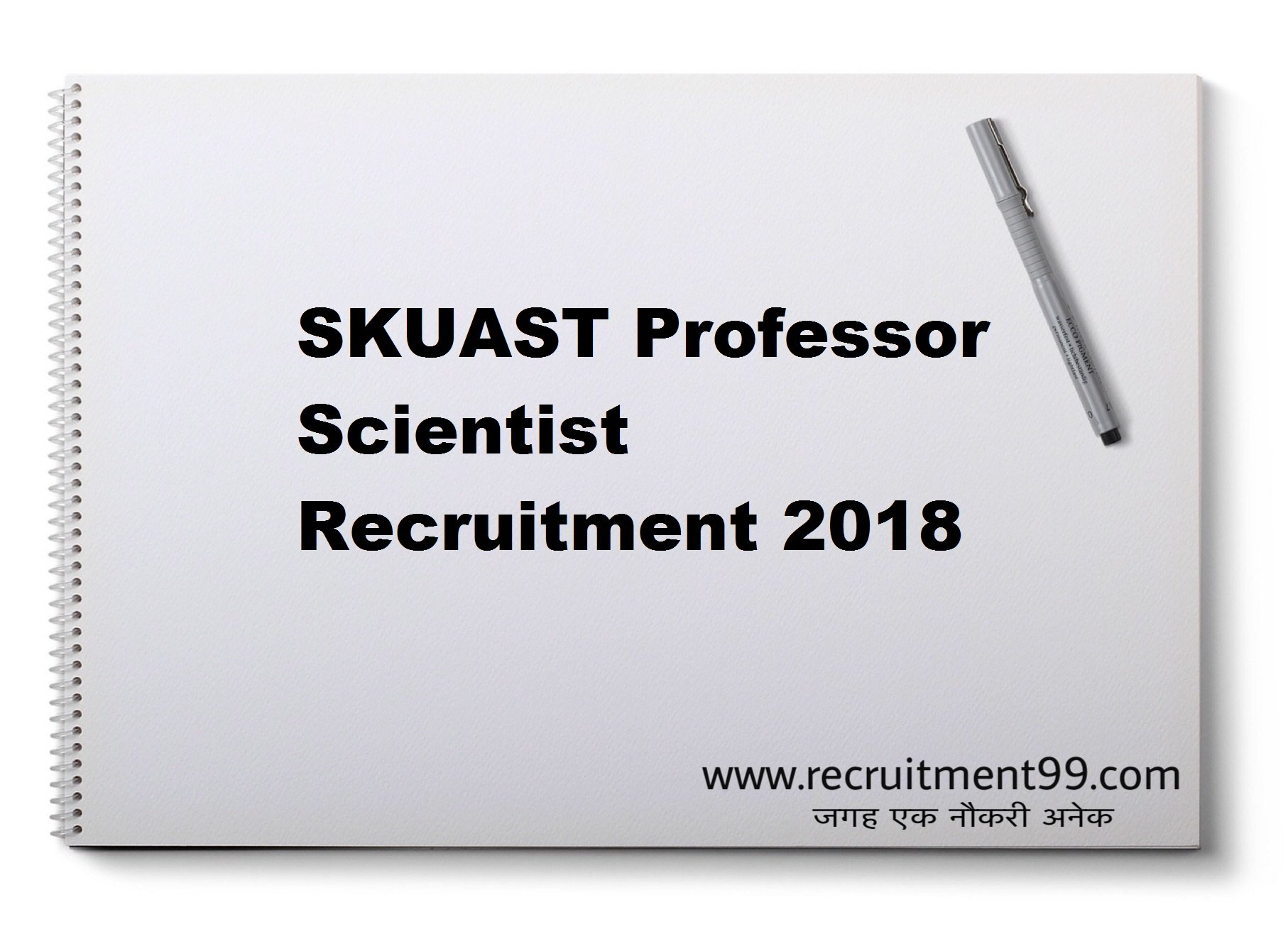 SKUAST Professor Scientist Recruitment Admit Card Result 2018