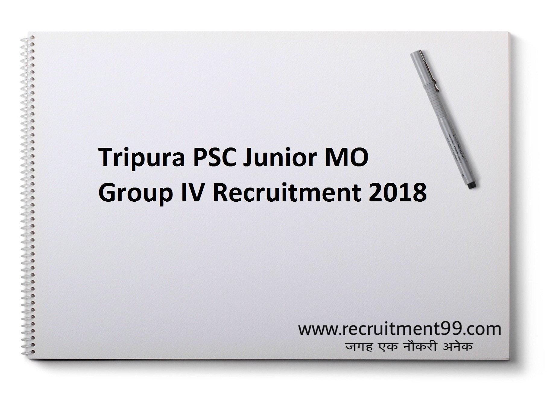 Tripura PSC Junior MO Group IV Recruitment Admit Card Result 2018