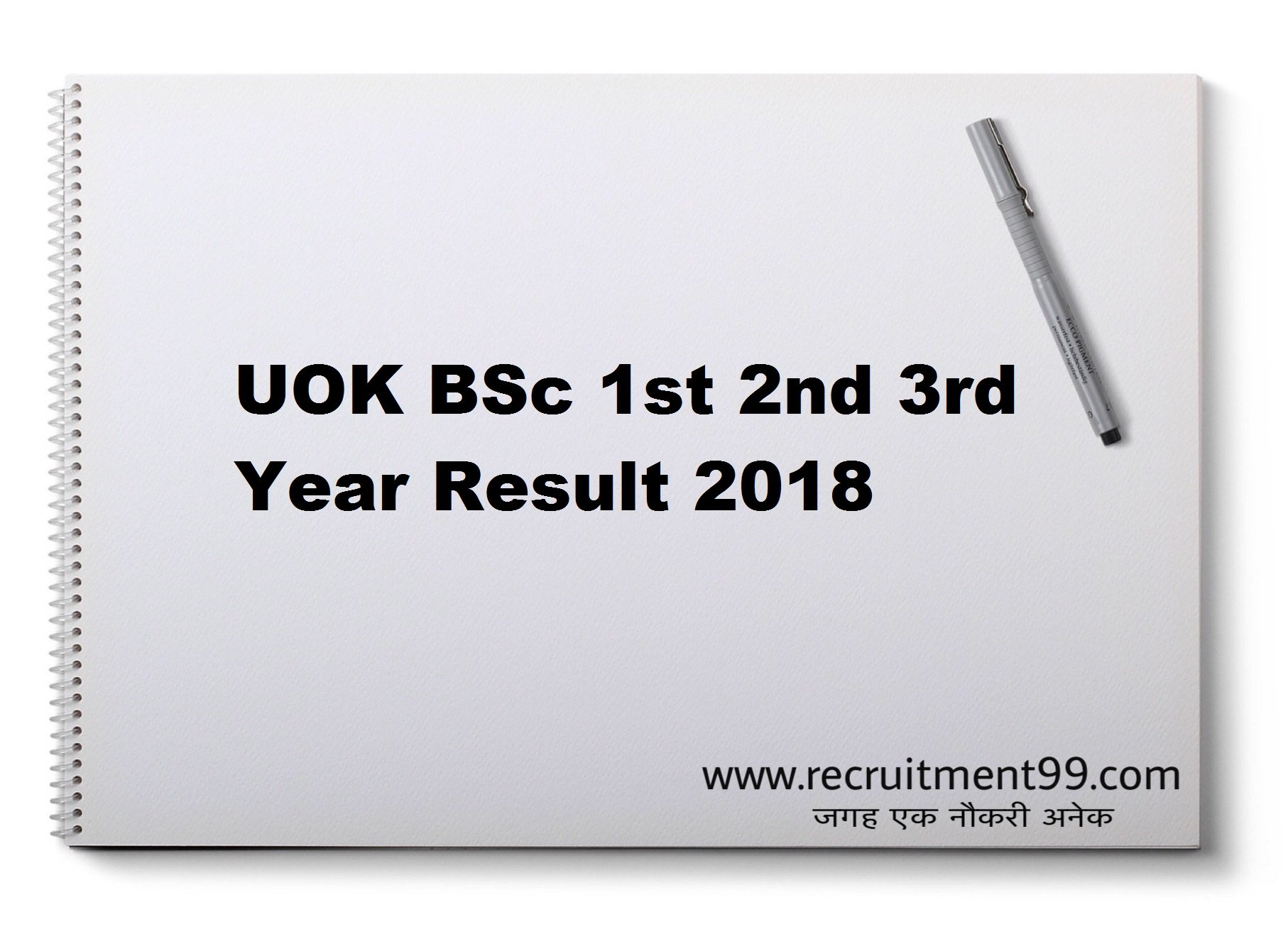 UOK BSc 1st 2nd 3rd Year Result 2018