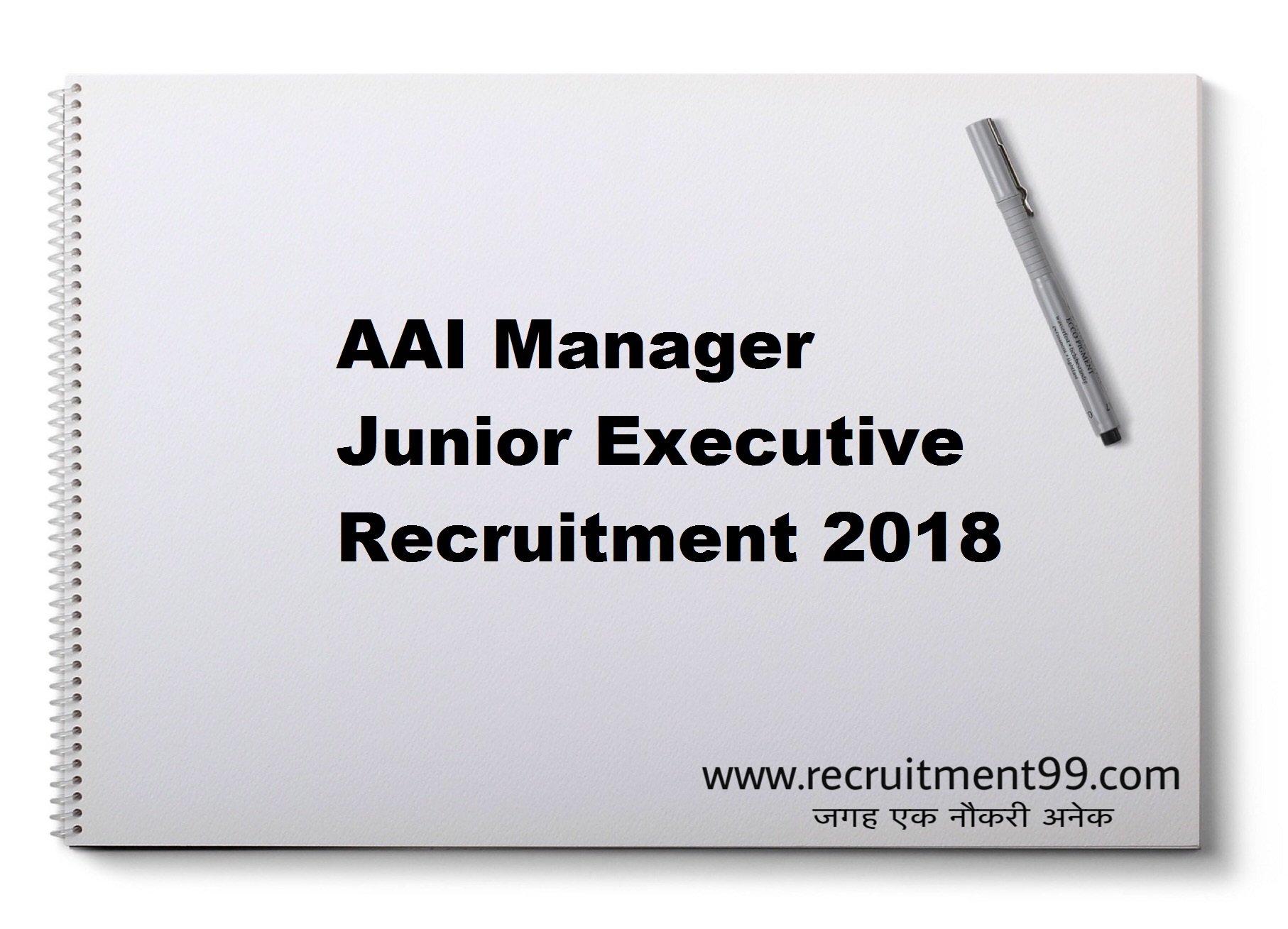 AAI Manager Junior Executive Recruitment Admit Card Result 2018