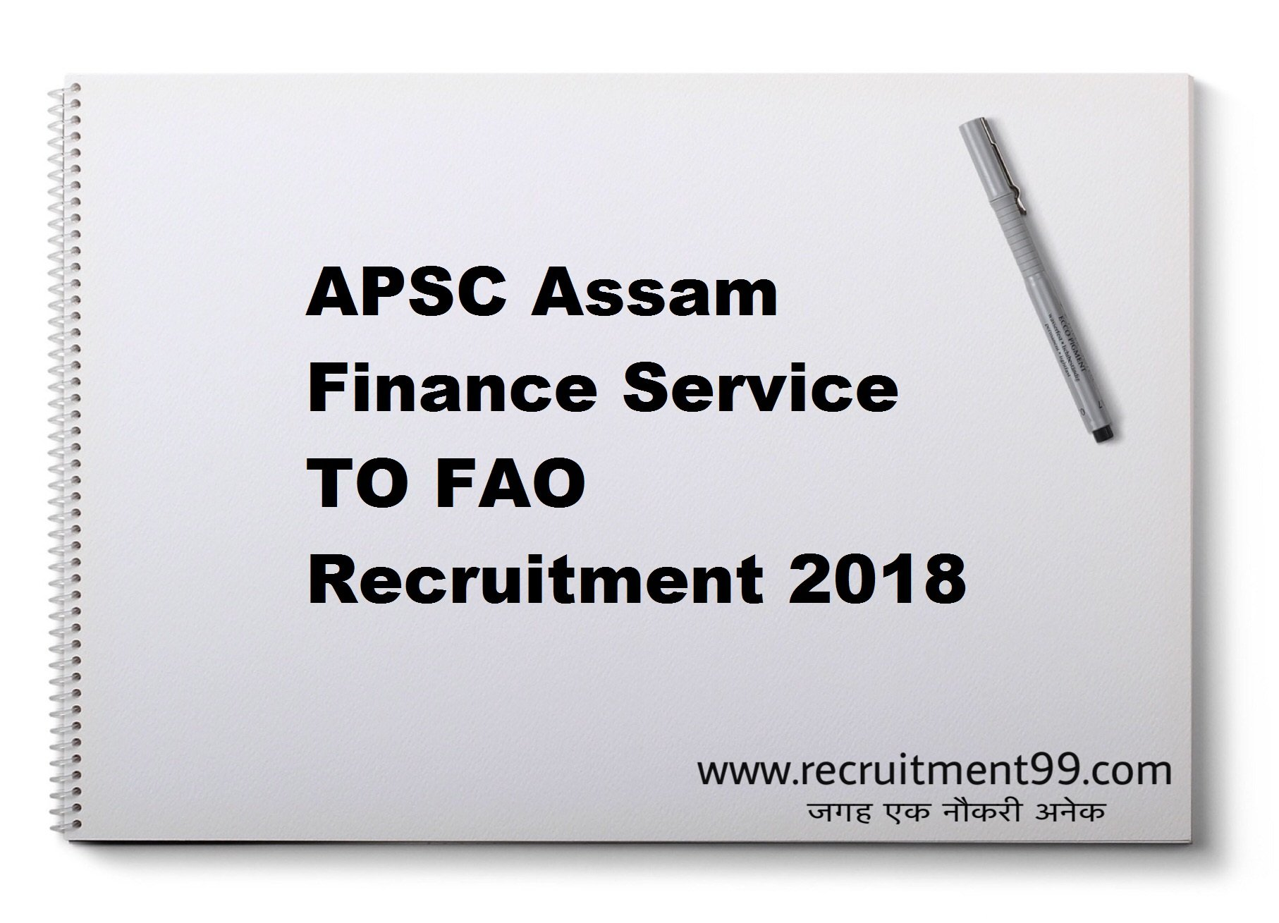 APSC Assam Finance Service TO FAO Recruitment Admit Card Result 2018