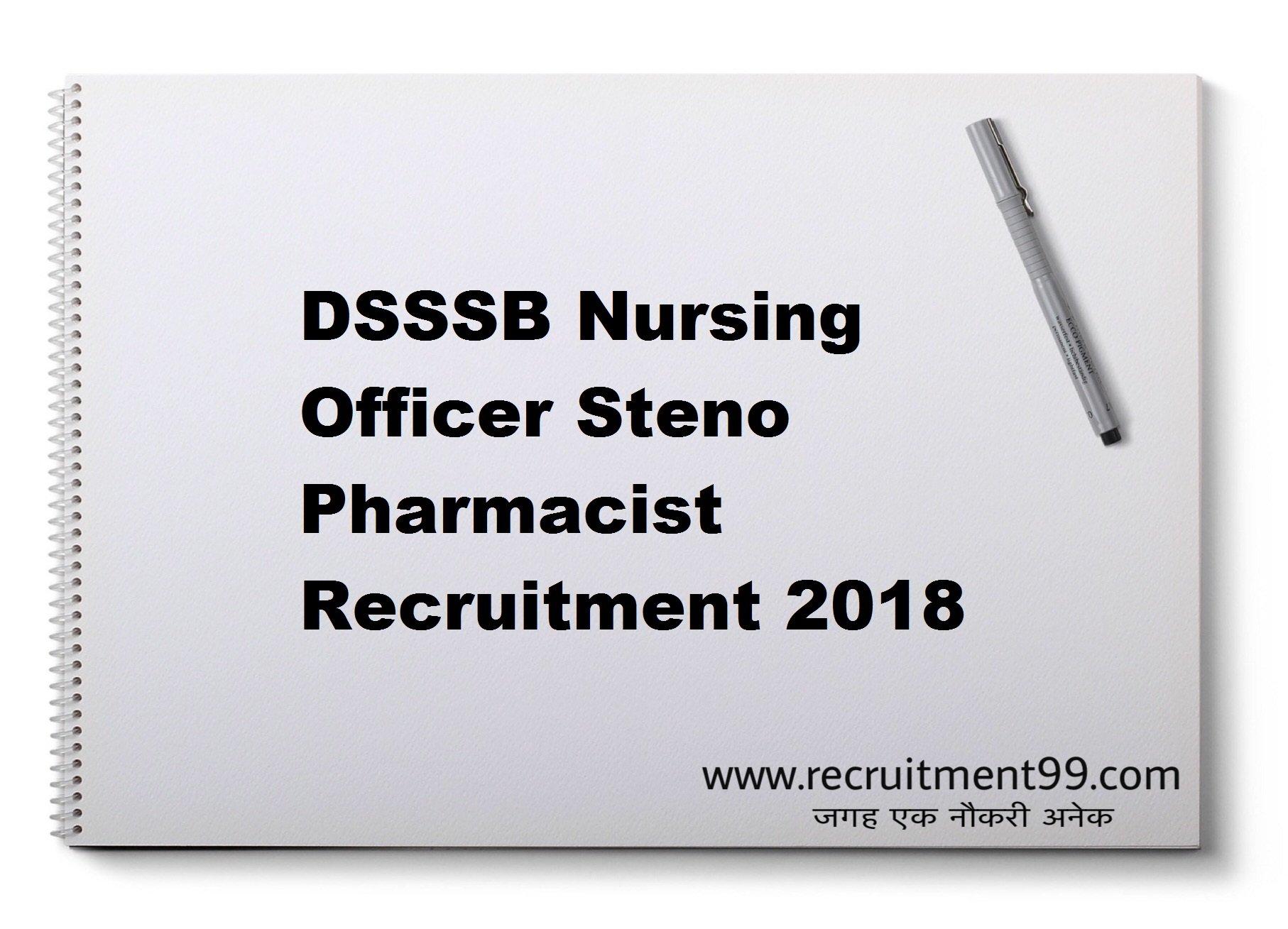 DSSSB Nursing Officer Pharmacist Steno Recruitment Admit Card Result 2018