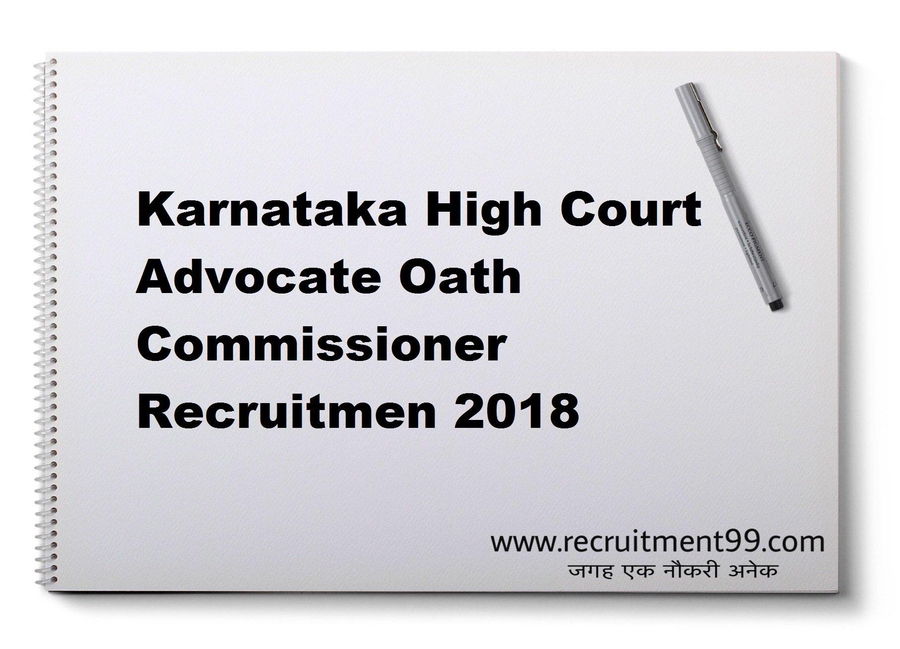 Karnataka HC Advocate Oath Commissioner Recruitment Hall Ticket Result 2018