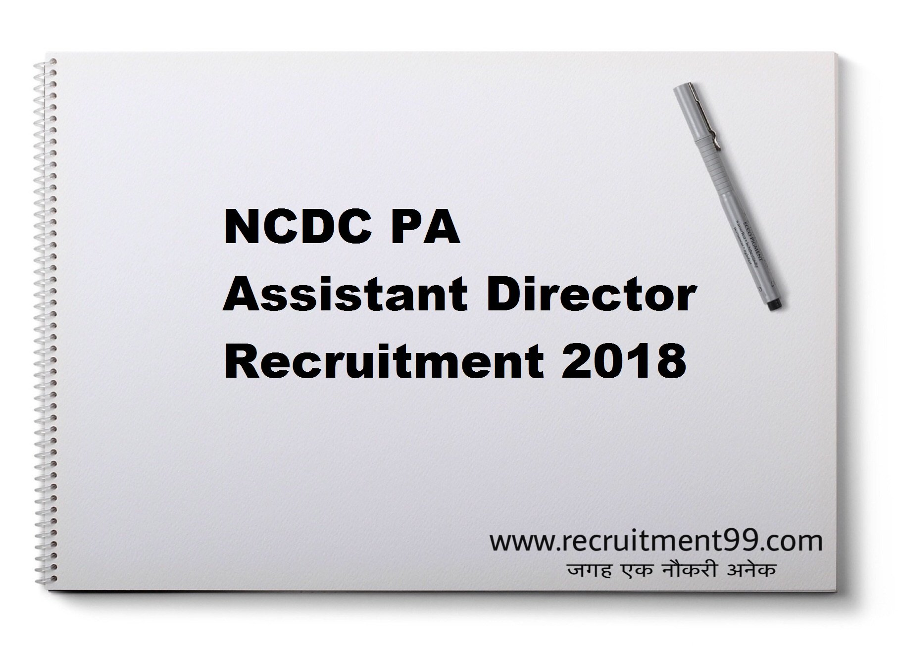 NCDC PA Assistant Director Recruitment Admit Card Result 2018