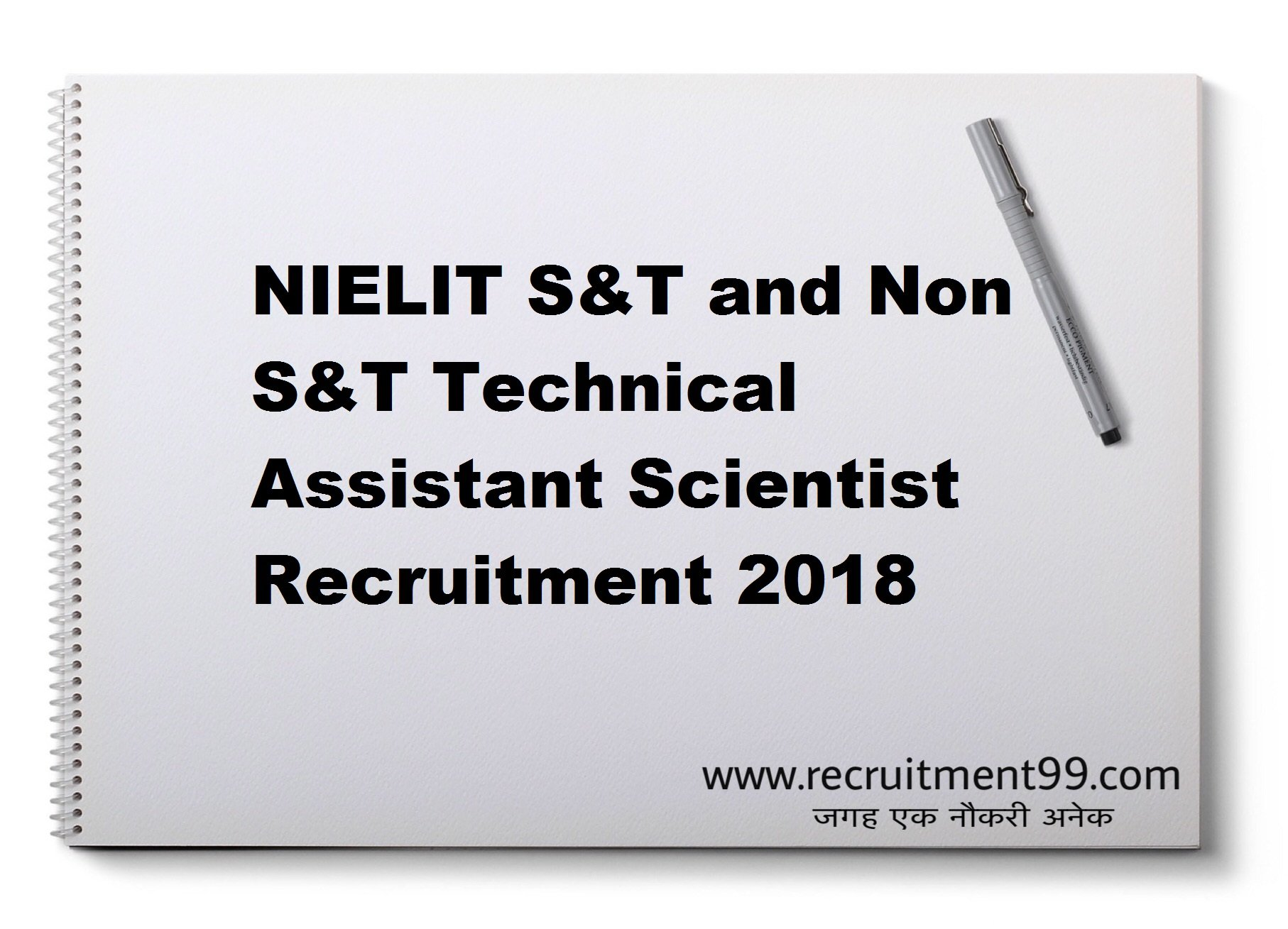 NIELIT S&T and Non S&T Technical Assistant Scientist Recruitment Admit Card Result 2018