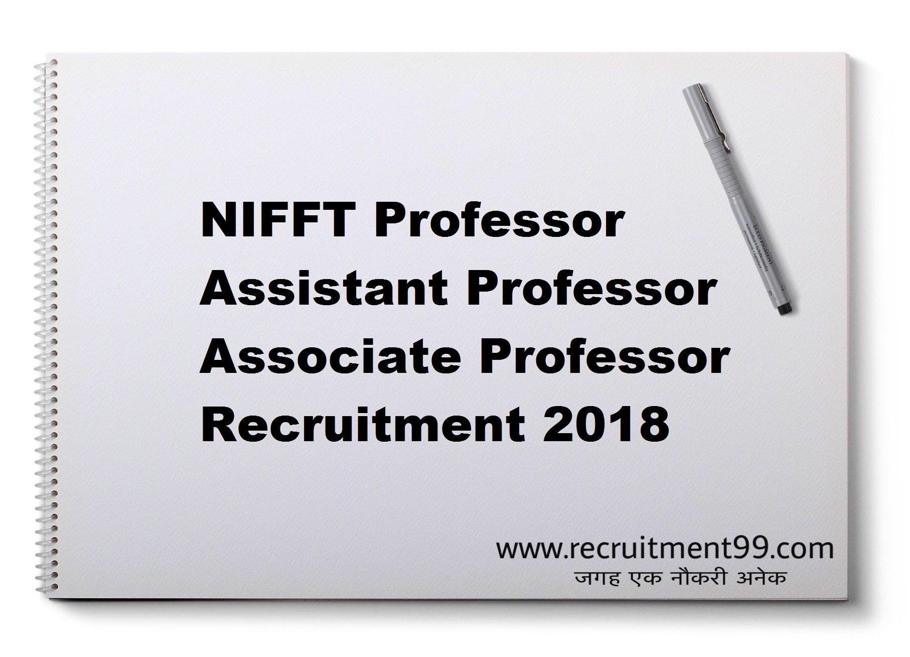 NIFFT Assistant Professor Associate Professor Recruitment Admit Card Result 2018