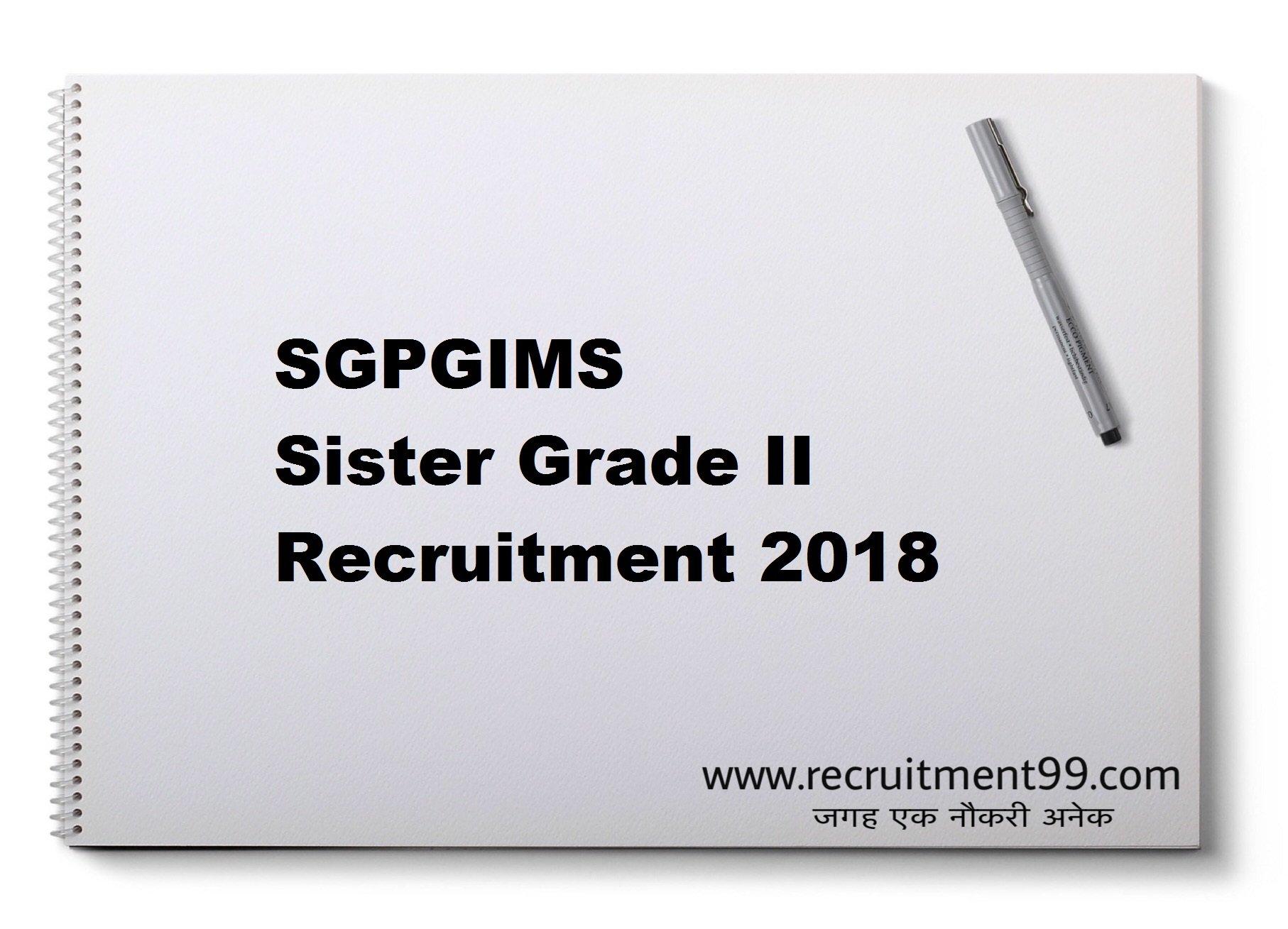 SGPGI Sister Grade II Recruitment Admit Card Result 2018