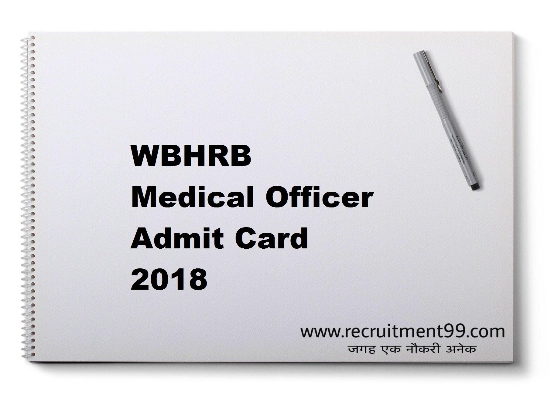 WBHRB Medical Officer Admit Card 2018