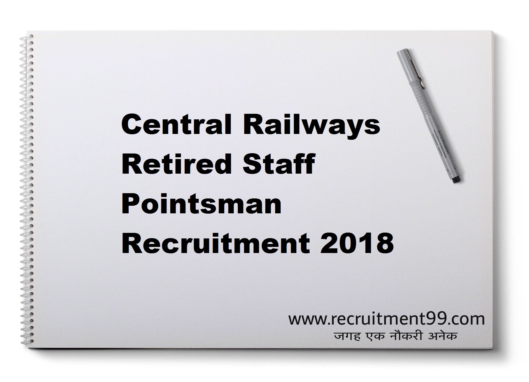 Central Railways Retired Staff Pointsman Recruitment Admit Card Result 2018