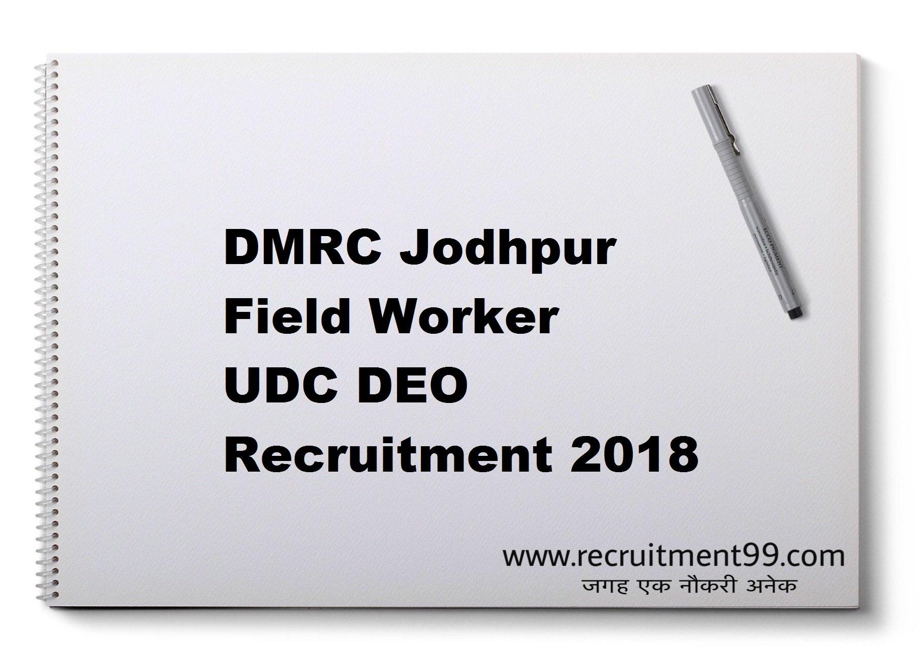 DMRC Jodhpur Field Worker UDC DEO Recruitment Admit Card Result 2018