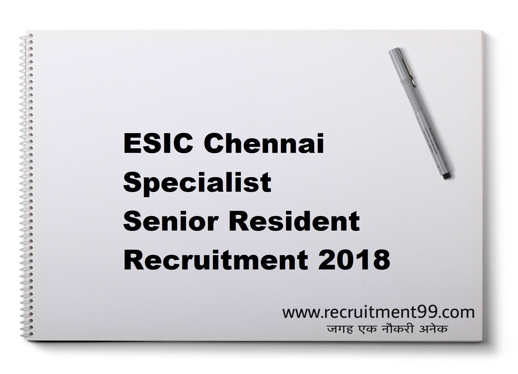ESIC Chennai Specialist Senior Resident Interview Admit Card Result 2018