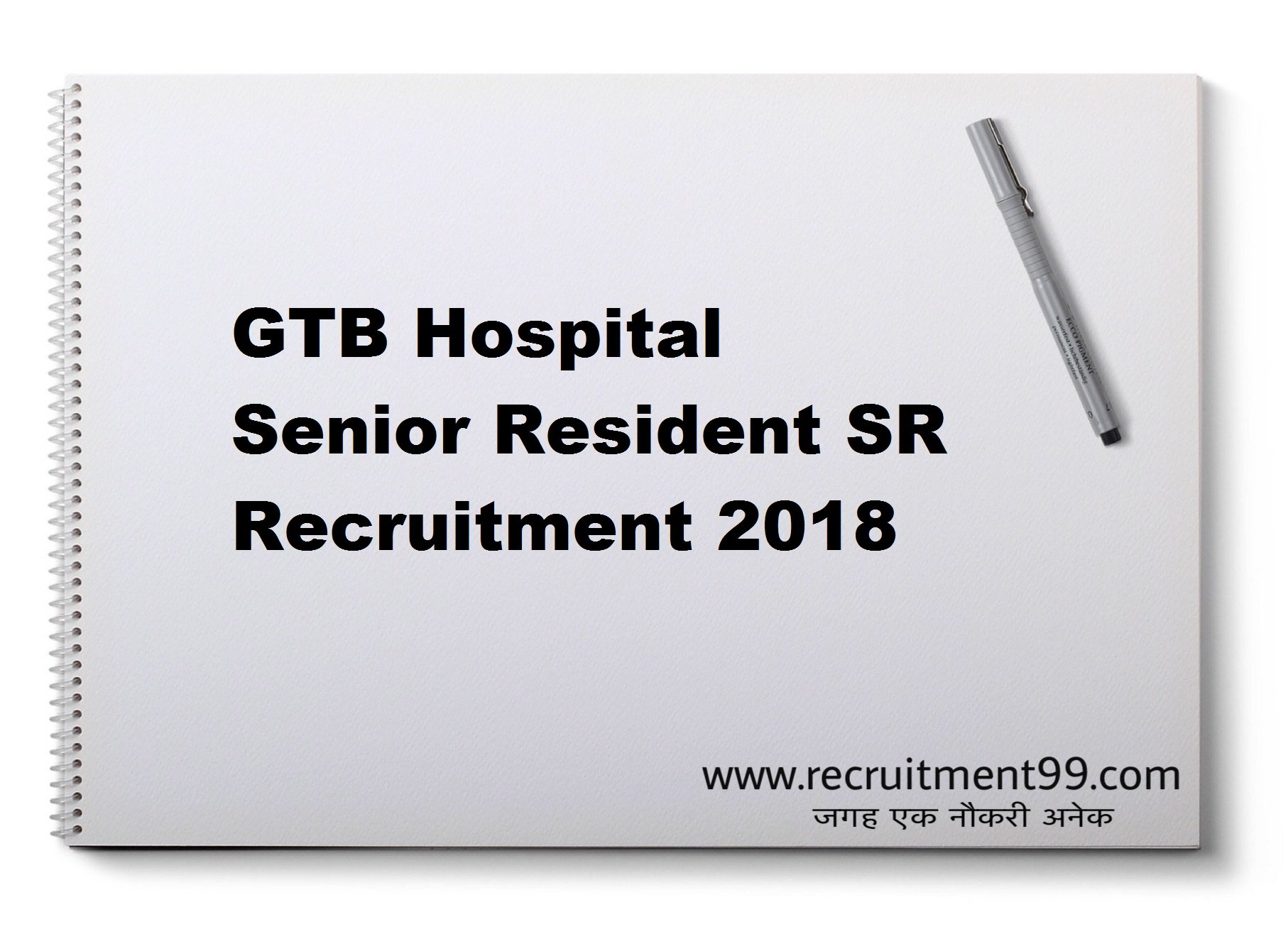 GTB Hospital Senior Resident SR Walk in Interview 2018