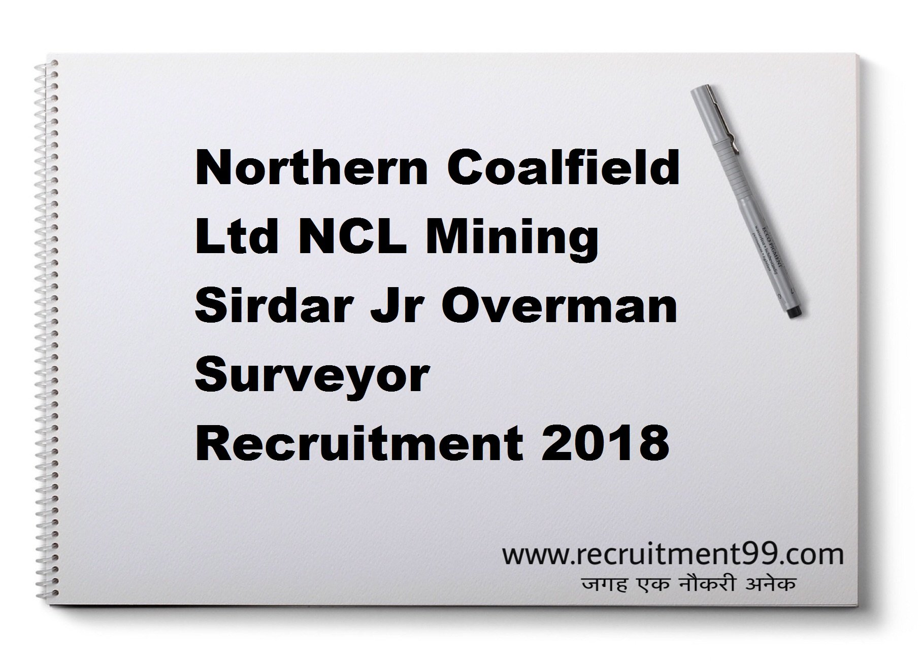 Northern Coalfield Ltd NCL Mining Sirdar Jr Overman Surveyor Recruitment Admit Card Result 2018