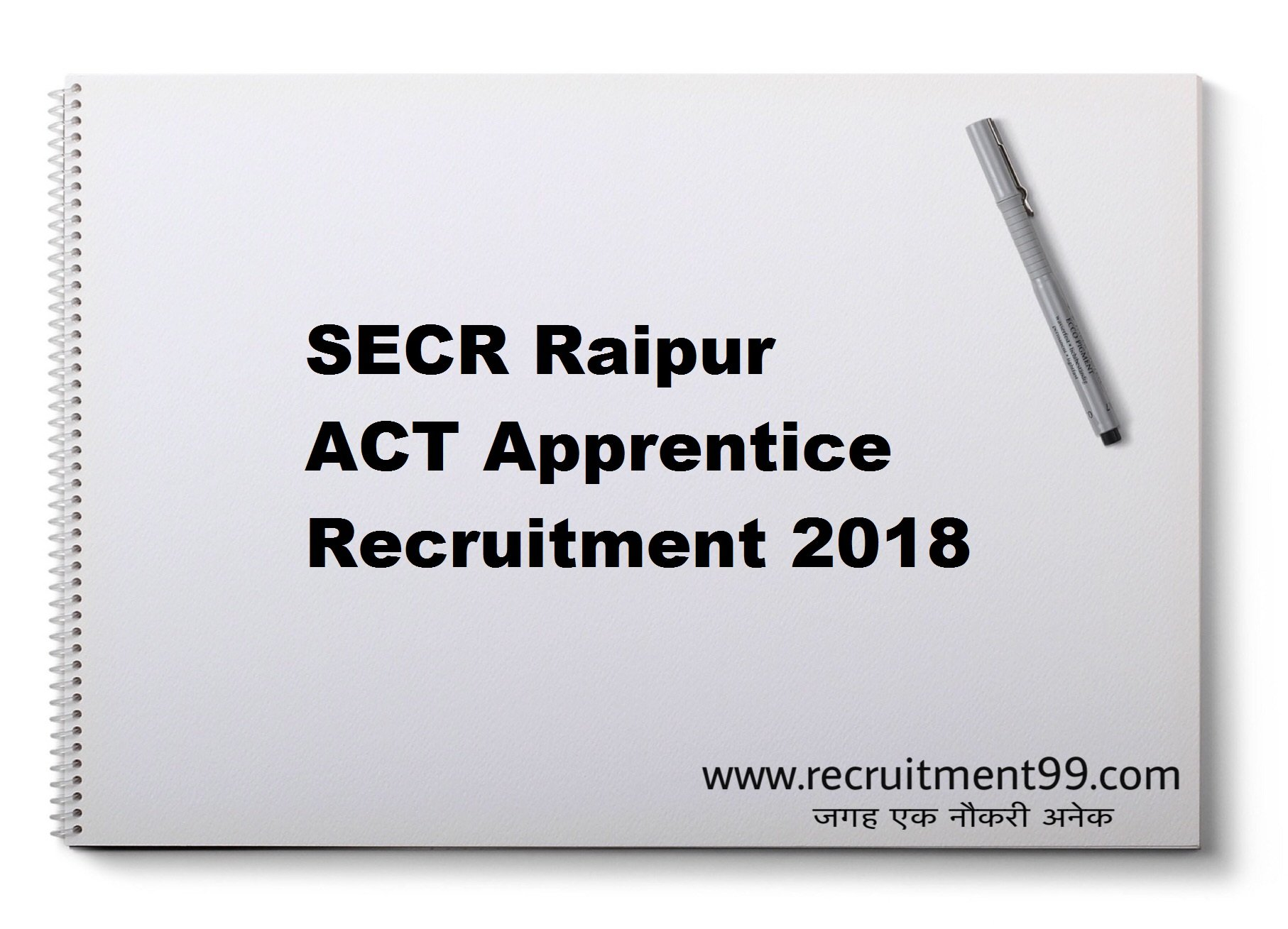 SECR Raipur ACT Apprentice Recruitment Admit Card Result 2018