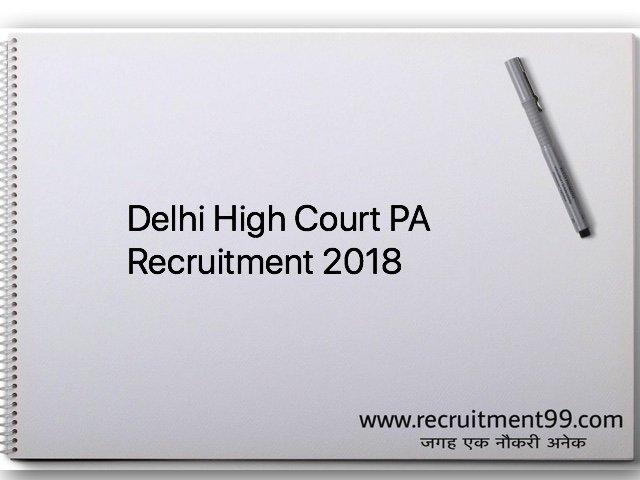 Delhi High Court PA Recruitment 2018