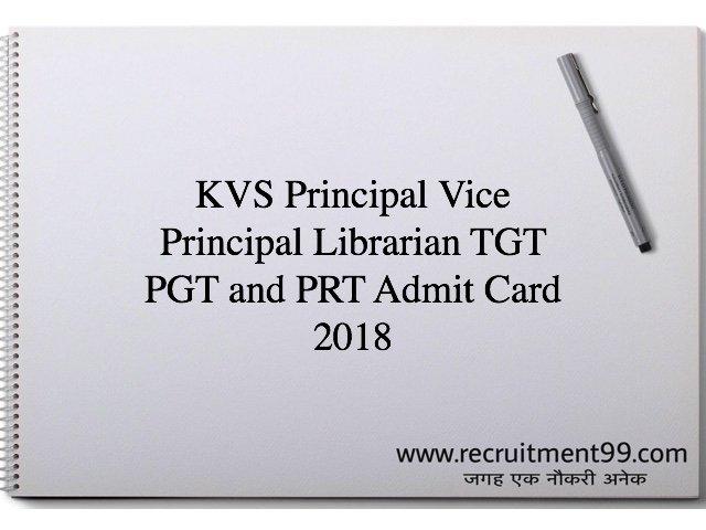 KVS Principal Vice Principal Librarian TGT PGT and PRT Admit Card 2018