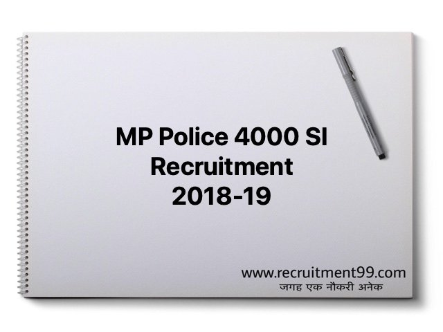 MP Police 4000 SI Recruitment 2018-19