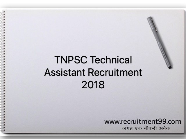 TNPSC Technical Assistant Recruitment 2018