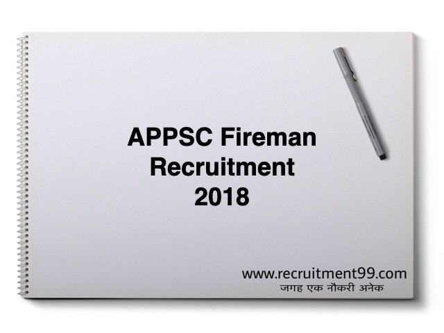 APPSC Fireman Recruitment 2018