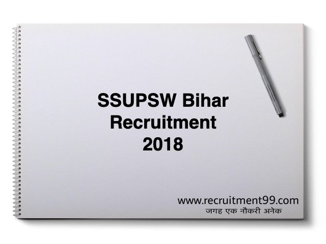 SSUPSW Bihar Recruitment 2018