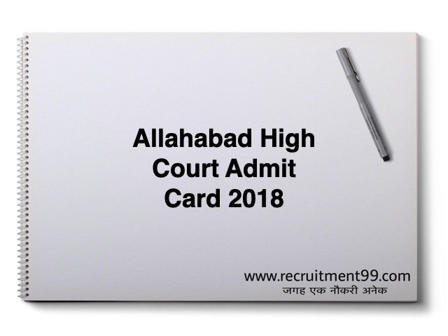 Allahabad High Court Job Recruitment 2018-19