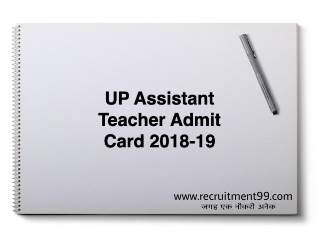UP Assistant Teacher Admit Card 2018-19