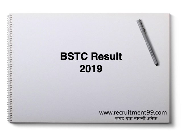 BSTC Result 2019: